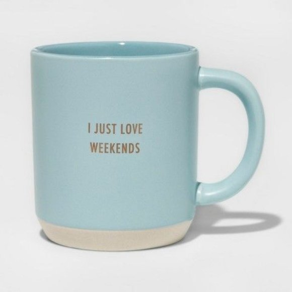 Threshold Stoneware I Just Love Weekends Mug